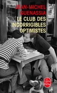 Le Club des incorrigibles optimistes